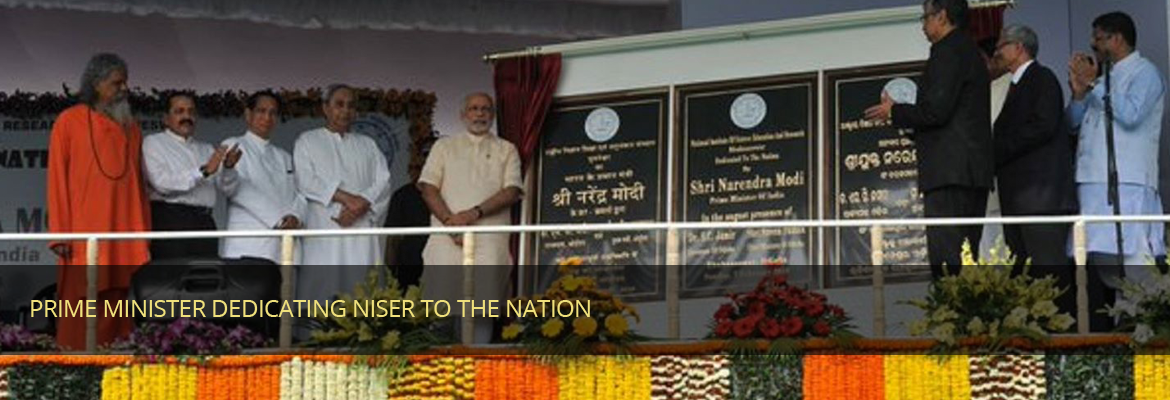 Prime Minister dedicating NISER to the nation